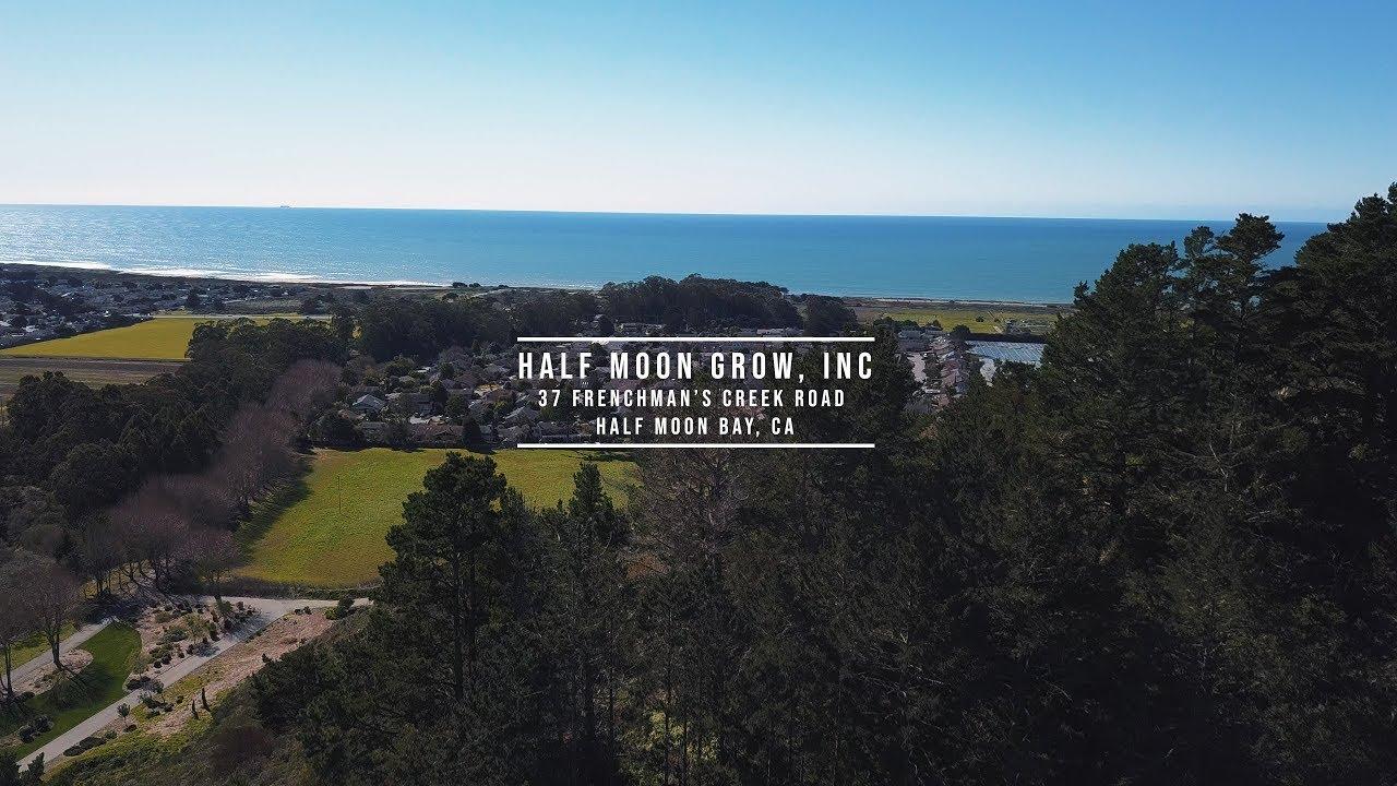 Half Moon Grow, Inc – Facility Tour