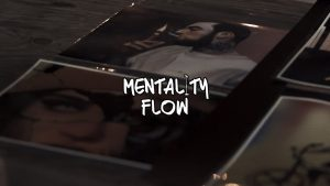 Mentality Flow – Artist Showcase